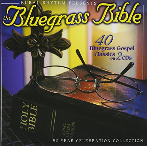 Price comparison product image The Bluegrass Bible: 40 Classics (2 CD Set)