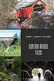 Covered Bridge Tales