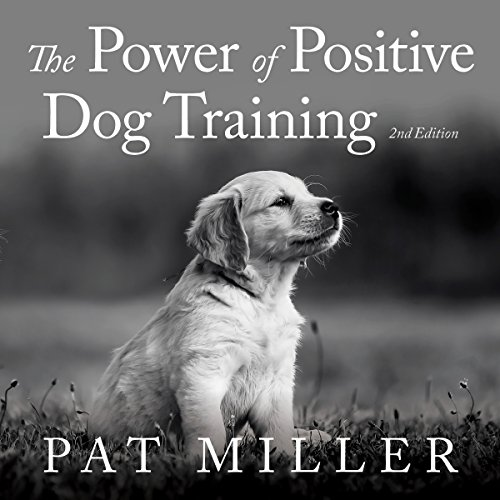The Power of Positive Dog Training cover