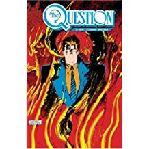 The Question Vol. 2: Poisoned Ground