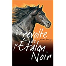 ÉTALON NOIR T02 (L') : LA RÉVOLTE DE L'ÉTALON NOIR
