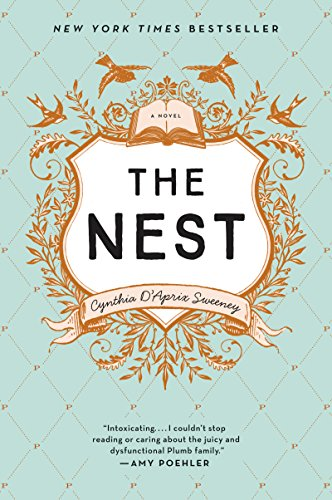 The Nest, by Cynthia D'Aprix Sweeney