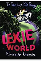 Lexie World (The Three Lost Kids Series) Paperback