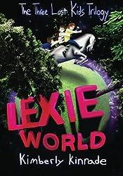 Lexie World (The Three Lost Kids Series)