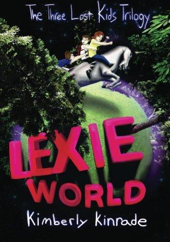 Lexie World (The Three Lost Kids Series) PDF