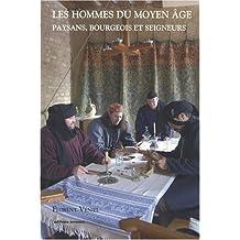HOMMES DU MOYEN ÂGE (LES)