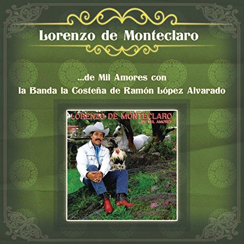 ... Lorenzo de Monteclaro ...de Mi.