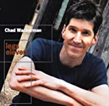 Legs Eleven by Chad Wackerman (2004-08-02)