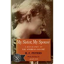 My Sister, My Spouse: A Biography of Lou Andreas-Salome (The Norton Library, N748) by Heinz Frederick Peters (1974-11-03)
