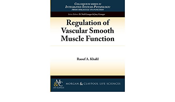 Regulation of Vascular Smooth Muscle Function: 2 Colloquium ...