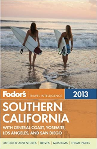 :TOP: Fodor's Southern California 2013: With Central Coast, Yosemite, Los Angeles, And San Diego (Full-color Travel Guide). Private Programa presents profile Discover edito