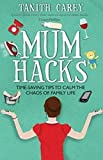 Mum Hacks: Time-saving tips to calm the chaos of family life