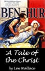 Ben-Hur: A Tale of the Christ (Annotated)