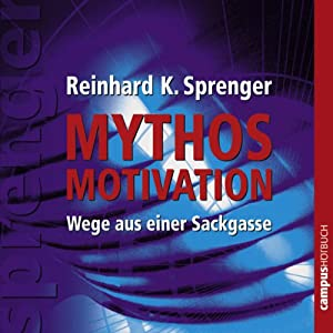 Mythos Motivation Hörbuch