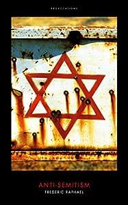 Anti-Semitism: (Provocations) by Biteback Publishing