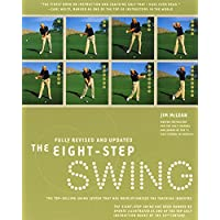 The Eight Step Swing Revised & Updated Revolutionary Golf Technique By APGA Pro