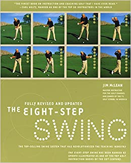 The Eight Step Golf Swing