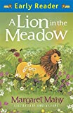 A Lion In The Meadow: Early Reader