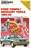 Ford Tempo and Mercury Topaz, 1984-92 (Chilton's Repair Manual)