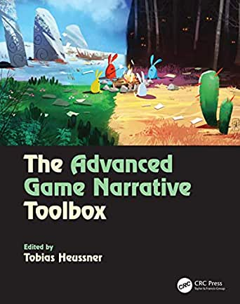 The Advanced Game Narrative Toolbox (English Edition) eBook ...