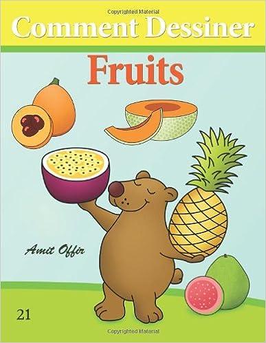 Lire Comment Dessiner: Fruits: Livre de Dessin: Apprendre Dessiner epub pdf