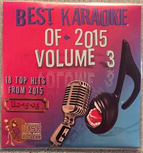 Best Of Karaoke 2015 Volume 3 CD+Graphics CDG 18 Pop & Country Tracks Andy Grammer Selena Gomez Ed Sheeran Rachel Platten Taylor Swift Echosmith Carrie Underwood Luke Bryan Eric Church Darius Rucker