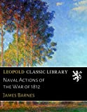 img - for Naval Actions of the War of 1812 book / textbook / text book