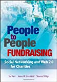 People to People Fundraising, Ted Hart and James M. Greenfield, 0470120770