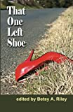 img - for That One Left Shoe book / textbook / text book
