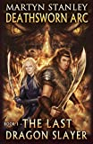 img - for The Last Dragon Slayer (Deathsworn Arc Book 1) book / textbook / text book