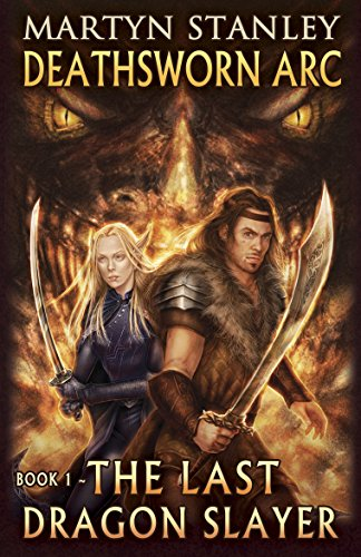 Book: Deathsworn Arc 1 - The Last Dragon Slayer by Martyn Stanley