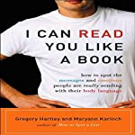 I Can Read You Like a Book | Gregory Hartley,Maryann Karinch