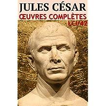 Jules César - Oeuvres Complètes: lci-42 (lci-eBooks)