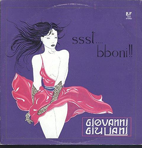 Giovanni Giuliani: Ssst....Bboni!! LP VG+/VG++ Signed
