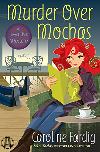 Murder Over Mochas: A Java Jive Mystery cover