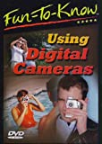Fun To Know - Using Digital Cameras