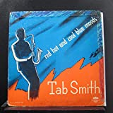 Tab Smith - Red Hot And Cool Blue Moods - Lp Vinyl Record