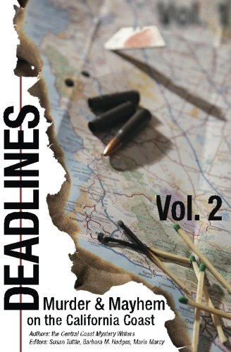 Deadlines: Murder and Mayhem on the California Coast: Volume #2