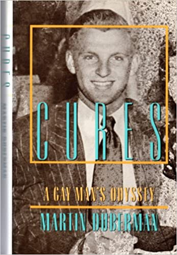 Book Duberman Martin : Cures: A Gay Man'S Odyssey (Hbk)
