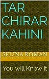 Tar Chirar Kahini