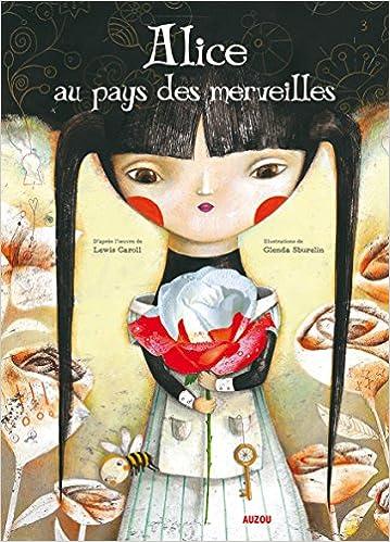 Alice au pays des merveilles: Amazon.co.uk: Lewis Carroll, Glenda ...