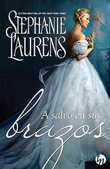 A salvo en sus brazos (Top Novel) (Spanish Edition) by [Laurens, Stephanie]