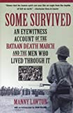 Front cover for the book Some Survived: An Eyewitness Account of the Bataan Death March and the Men Who Lived Through It by Manny Lawton