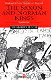 img - for The Saxon and Norman Kings by Christopher N. L. Brooke (2001-11-28) book / textbook / text book