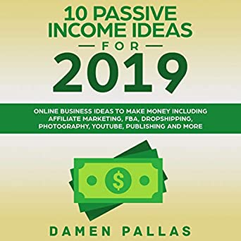 10 Free Marketing Ideas You Can Do Today 2019 10 Passive Income Ideas for 2019: Online Business Ideas to Make
