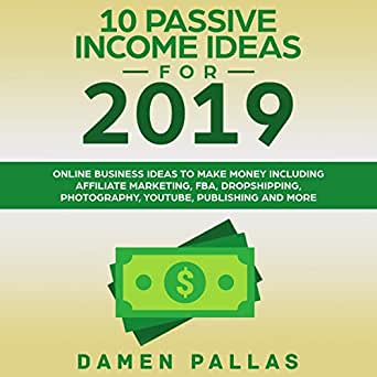 10 Free Marketing Ideas You Can Do Today 2019 Amazon.com: 10 Passive Income Ideas for 2019: Online Business