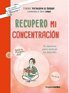 Recupero mi concentracion (Mi Coach Bienestar) (Spanish Edition)