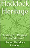 Haddock Heritage: Edition 6 - Revised from Edition 7