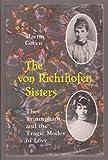 The Von Richthofen Sisters 9780826310385