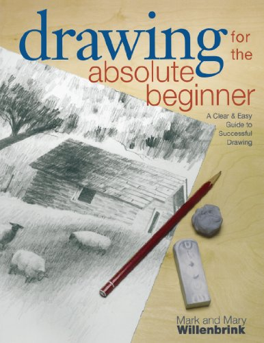 Drawing for the Absolute Beginner: A Clear & Easy Guide to Successful Drawing (Art for the Absolute Beginner) by F&W Media